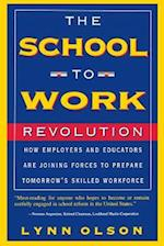 The School-to-work Revolution