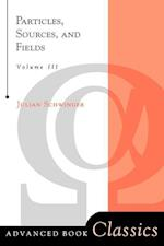 Particles, Sources and Fields (Advanced Books Classics, nr. 3)