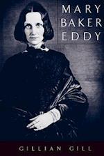 Mary Baker Eddy (Merloyd Lawrence Book)