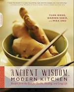 Ancient Wisdom, Modern Kitchen af Mika Ono Benedyk, Warren Sheir, Yuan Wang