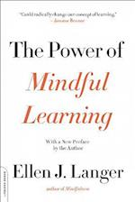 The Power of Mindful Learning (A Merloyd Lawrence Book)