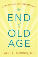 End of Old Age