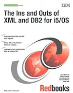 The Ins and Outs of XML and DB2 for i5/OS