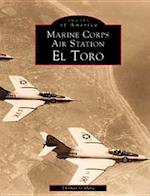 Marine Corps Air Station El Toro (Images of Aviation)