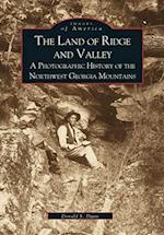 The Land of Ridge and Valley (Images of America Arcadia Publishing)