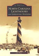 North Carolina Lighthouses And Lifesaving Stations (Images of America)