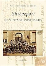 Shreveport in Vintage Postcards (Postcard History)