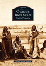 Cheyenne River Sioux (Images of America)