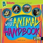 The Wise Animal Handbook Alabama (Arcadia Kids)