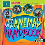 The Wise Animal Handbook Colorado (Arcadia Kids)