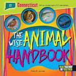 The Wise Animal Handbook Connecticut (Arcadia Kids)