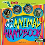 The Wise Animal Handbook Florida (Arcadia Kids)