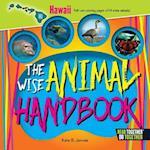 The Wise Animal Handbook Hawaii (Arcadia Kids)