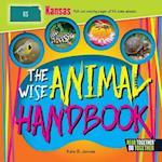 The Wise Animal Handbook Kansas (Arcadia Kids)