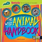 The Wise Animal Handbook Kentucky (Arcadia Kids)