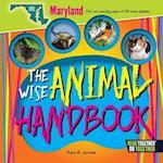 The Wise Animal Handbook Maryland (Arcadia Kids)