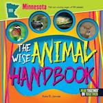 The Wise Animal Handbook Minnesota (Arcadia Kids)