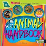 The Wise Animal Handbook Missouri (Arcadia Kids)