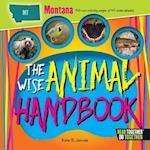 The Wise Animal Handbook Montana (Arcadia Kids)