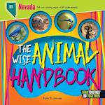 The Wise Animal Handbook Nevada (Arcadia Kids)