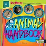 The Wise Animal Handbook New Mexico (Arcadia Kids)
