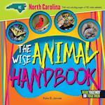 The Wise Animal Handbook North Carolina (Arcadia Kids)