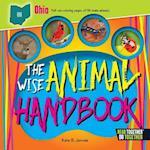 The Wise Animal Handbook Ohio (Arcadia Kids)