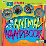 The Wise Animal Handbook Oklahoma (Arcadia Kids)