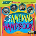 The Wise Animal Handbook Tennessee (Arcadia Kids)