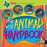 The Wise Animal Handbook Texas (Arcadia Kids)