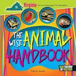 The Wise Animal Handbook Virginia (Arcadia Kids)