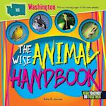 The Wise Animal Handbook Washington (Arcadia Kids)