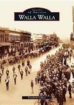 Walla Walla af Elizabeth Gibson