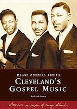 Cleveland's Gospel Music (Black America)