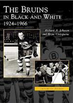 The Bruins in Black and White (Images of Sports)