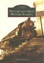 The Chicago Great Western Railway (Images of Rail)
