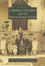 Chinese in San Jose and the Santa Clara Valley (Images of America)