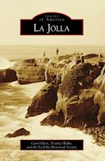 La Jolla af Carol Olten, La Jolla Historical Society, Heather Kuhn