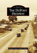 The DuPont Highway af Michael C. Hahn, William Francis
