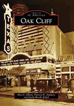 Oak Cliff af Alan C. Elliott, Gayla Brooks Kokel, Patricia K. Summey