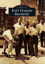 East Harlem Revisited af Christopher Bell