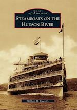 Steamboats on the Hudson River (IMAGES OF AMERICA SERIES)