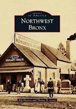 Northwest Bronx (IMAGES OF AMERICA SERIES)