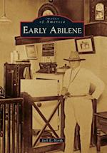 Early Abilene (IMAGES OF AMERICA SERIES)