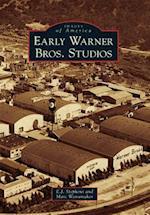 Early Warner Bros. Studios (IMAGES OF AMERICA SERIES)