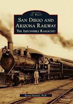 San Diego and Arizona Railway (Images of Rail)