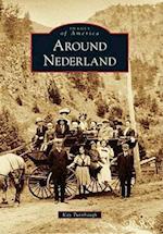 Around Nederland (IMAGES OF AMERICA SERIES)