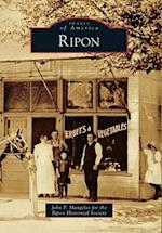 Ripon (IMAGES OF AMERICA SERIES)