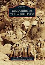 Communities of the Palmer Divide (IMAGES OF AMERICA SERIES)