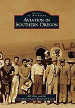 Aviation in Southern Oregon (Images of Aviation)
